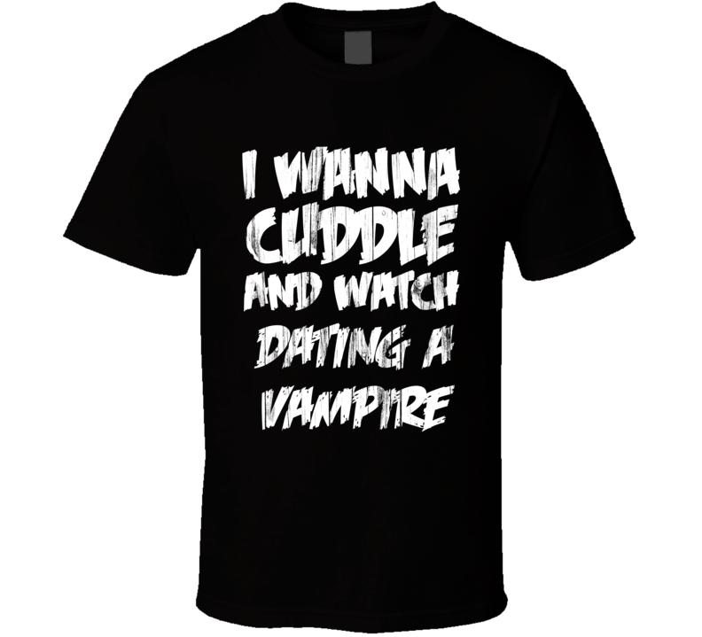 Cuddles Dating a Vampire Horror Film T Shirt