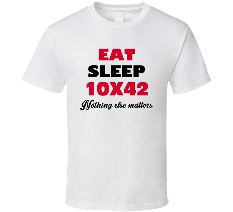 10X42 Eat Sleep Hunter Trending Cool Hunting T Shirt