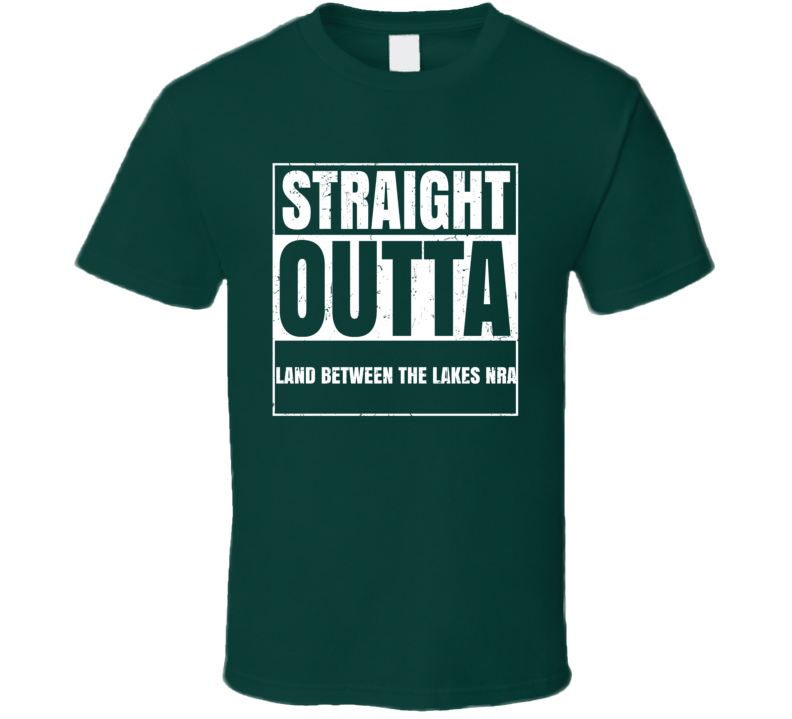 Land Between The Lakes Nra Straight Outta Hunter Spot Trending Cool Hunting T Shirt