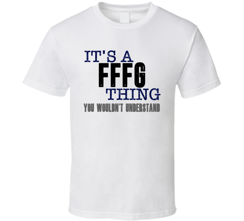 Fffg You Woulnd't Understand Animal Hunter Cool Hunting T Shirt