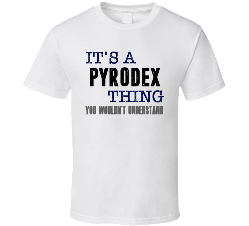 Pyrodex You Woulnd't Understand Animal Hunter Cool Hunting T Shirt