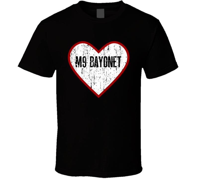 M9 Bayonet Distressed Heart Love Military Weapon T shirt