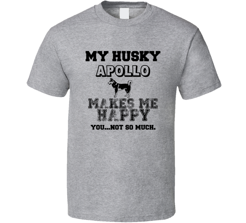 Apollo Husky I Care About My Dog Funny Best Friend Dog Lover T Shirt
