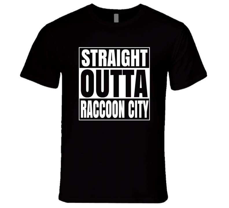 Straight Outta Raccoon City T Shirt