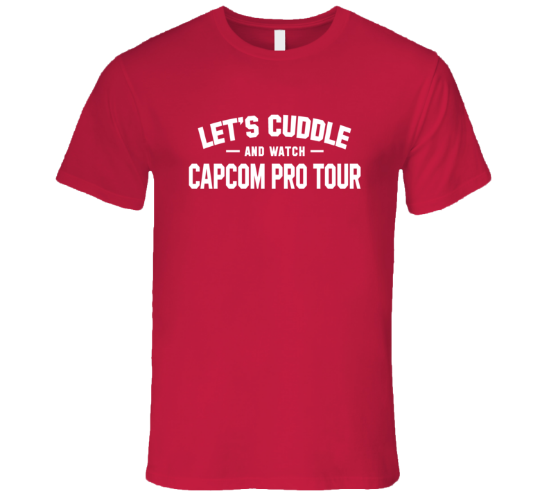 Cuddle And Watch Capcom Pro Tour T Shirt