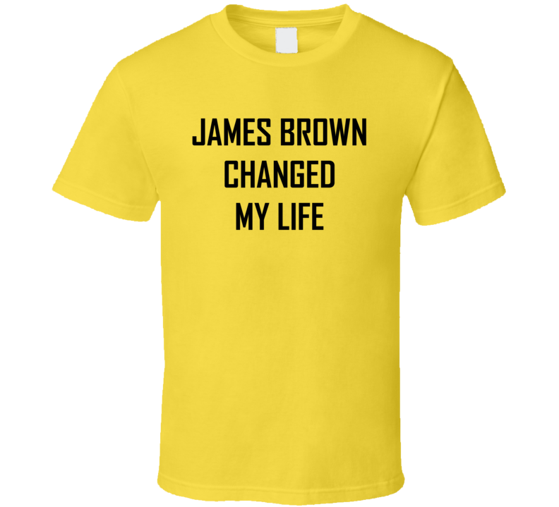 James Brown Saved My Life Yellow T shirt