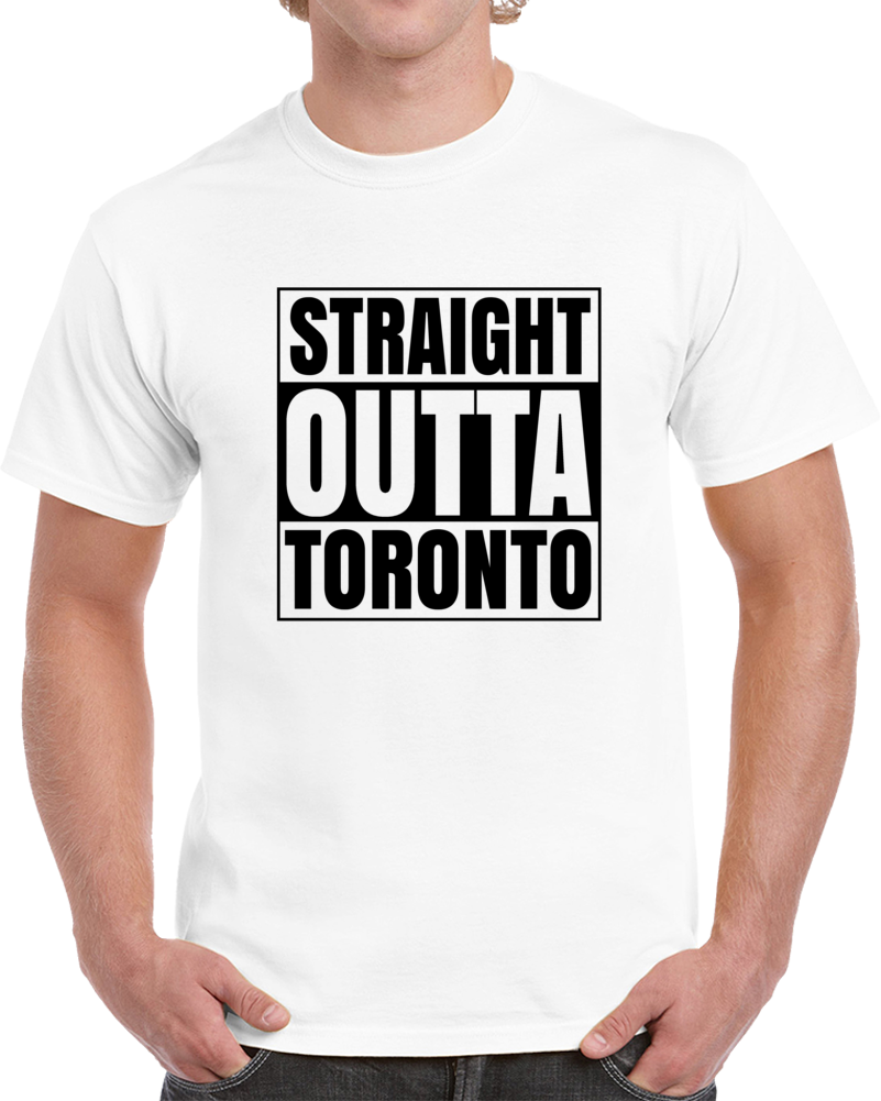 Straight Out Of Toronto Tshirt