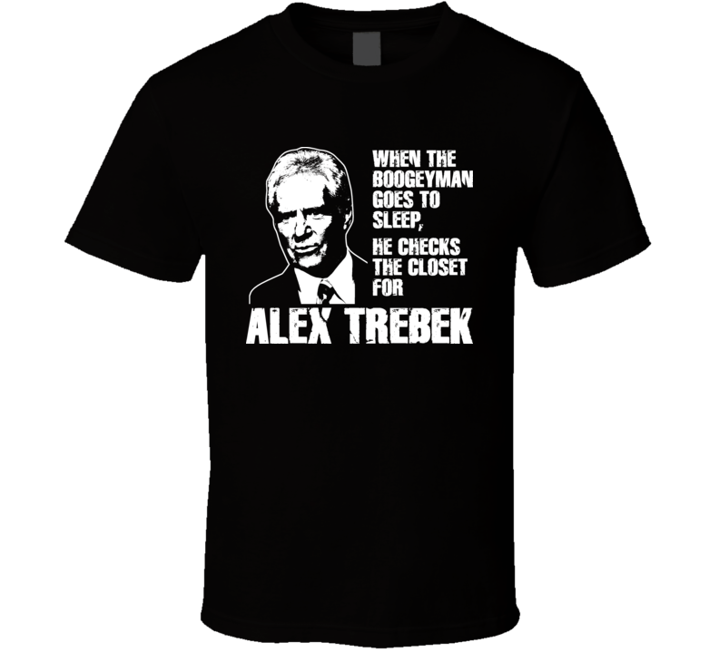 Alex Trebek Boogeyman T Shirt