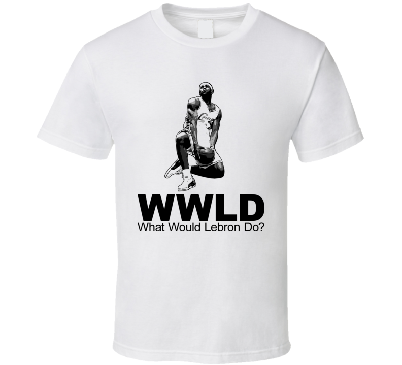 Wwjd Lebron James T Shirt