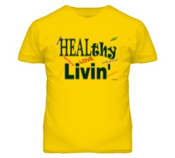 HEALthy Livin' T Shirt