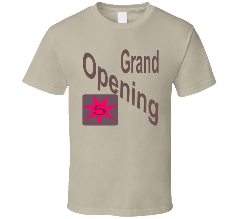 Grand Opening 5-Star T-Shirt
