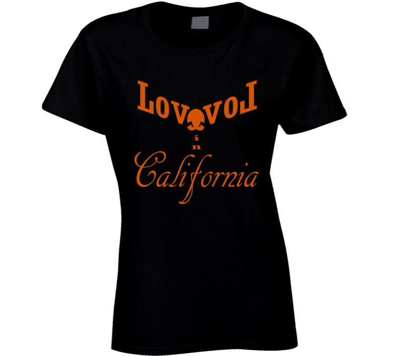 Love in California Ladies T-Shirt