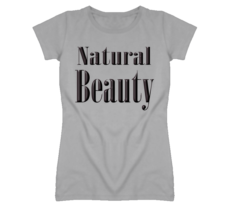 Natural Beauty Ladies T-Shirt