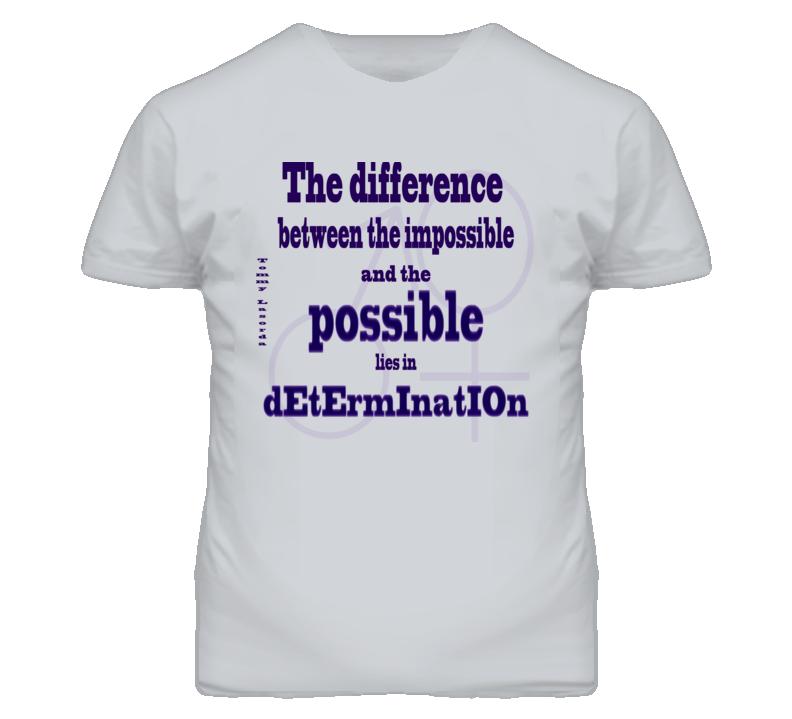 Determination T Shirt