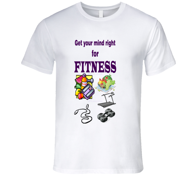 Mind Right For FITNESS T Shirt