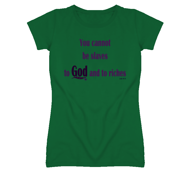 God and riches T Shirt