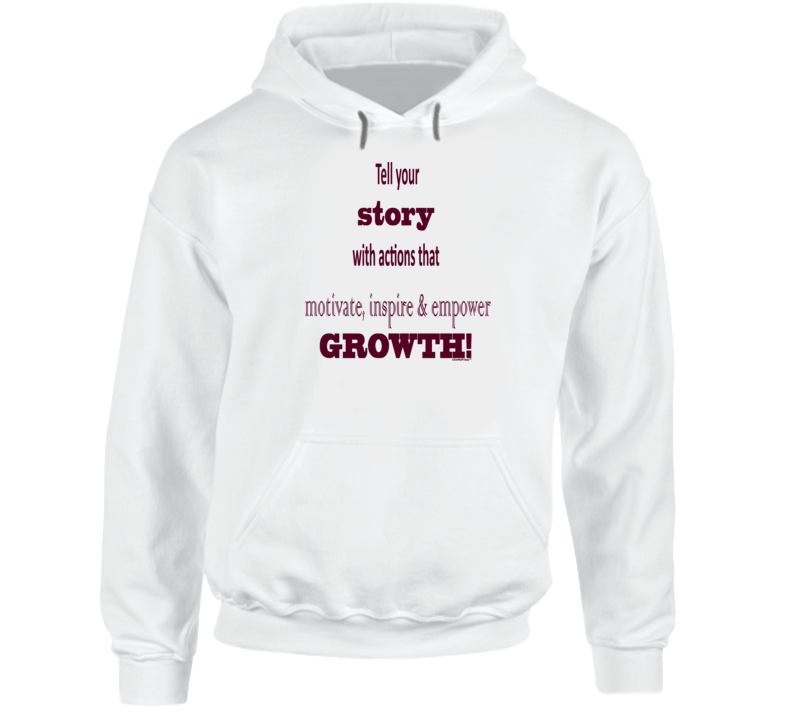 Tell Your Story Hoodie