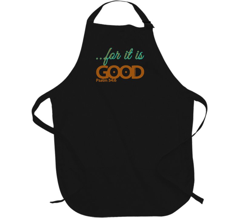 for it is GOOD Apron