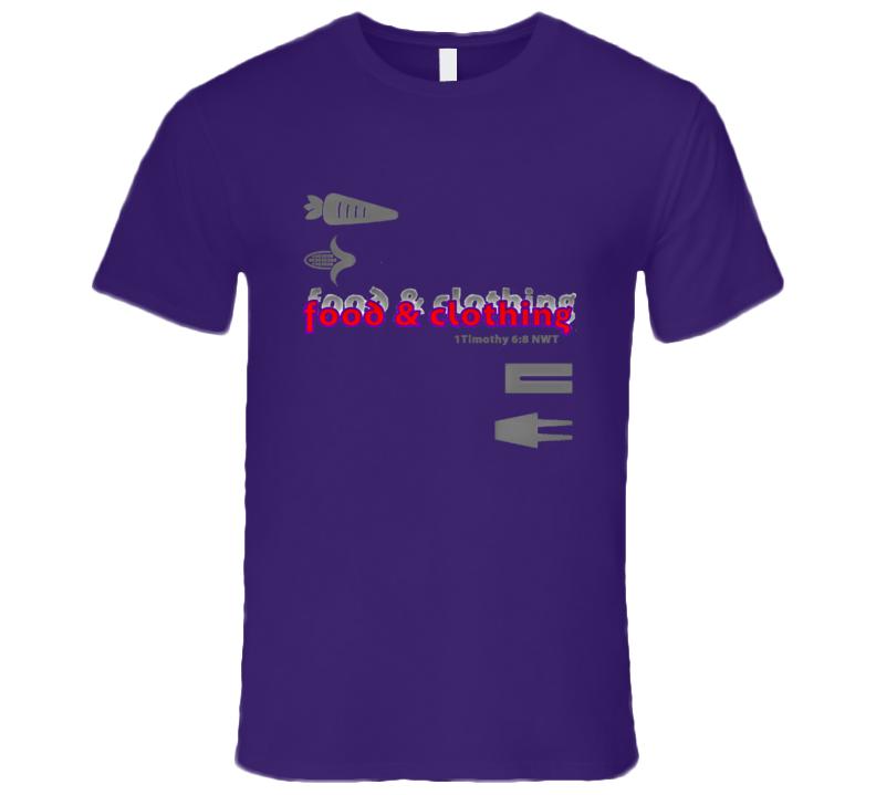 food & clothing T-Shirt