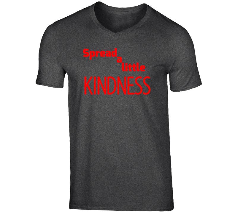 Spread a Little KINDESS V-Neck Shirt