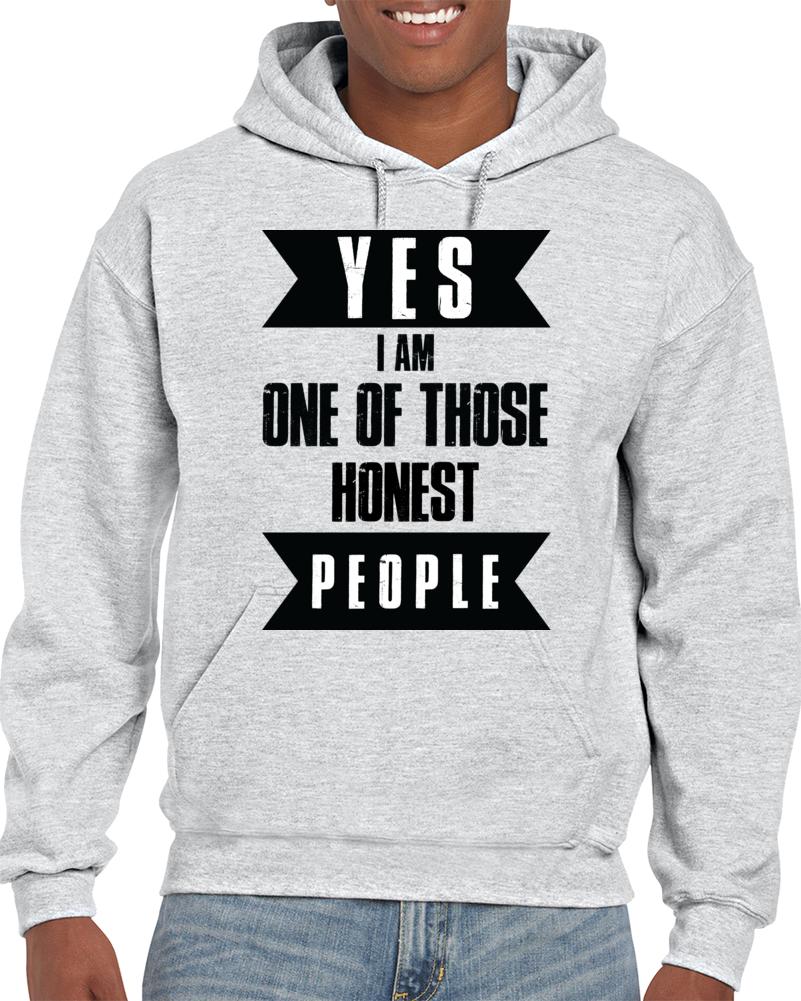 Honest Hoodie Sweatshirt