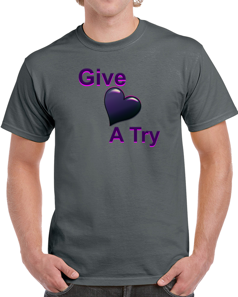 Give Love A Try-p T-Shirt