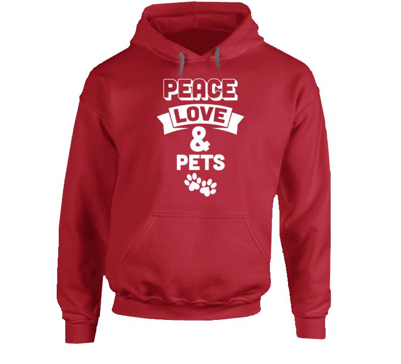 Peace Love & Pets Hoodie
