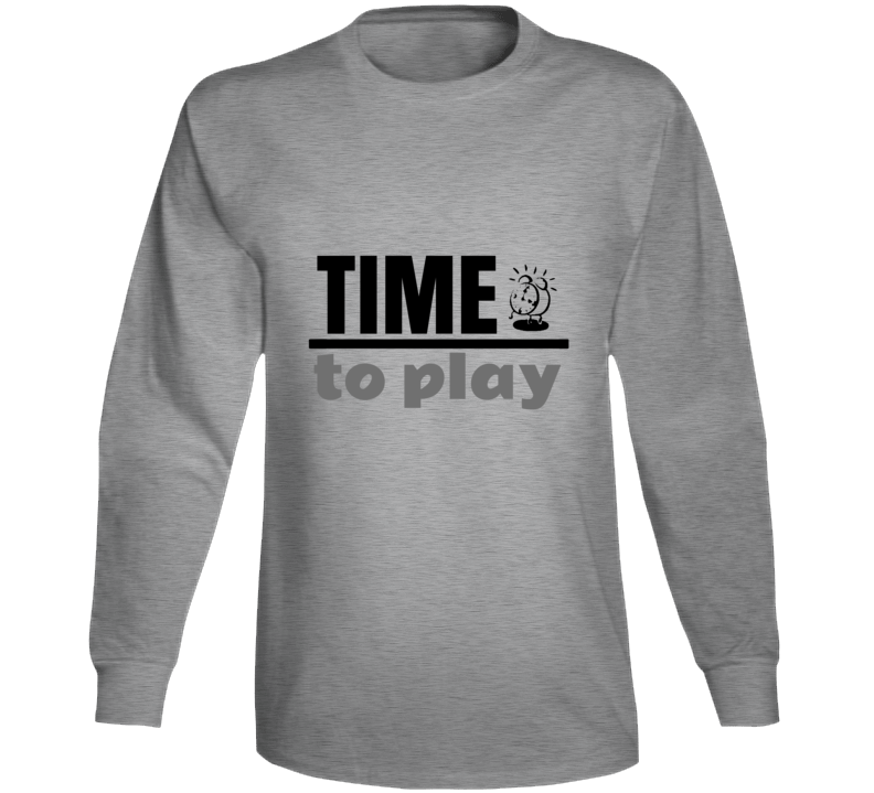 Time To Play Long Sleeve