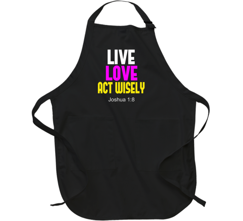 Act Wisely Apron