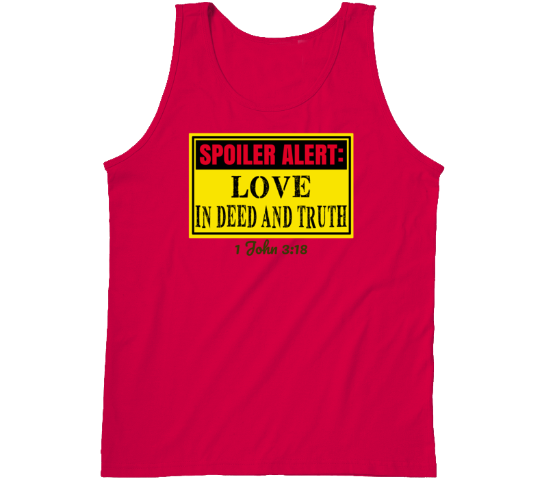 Love In Deed And Truth Tanktop
