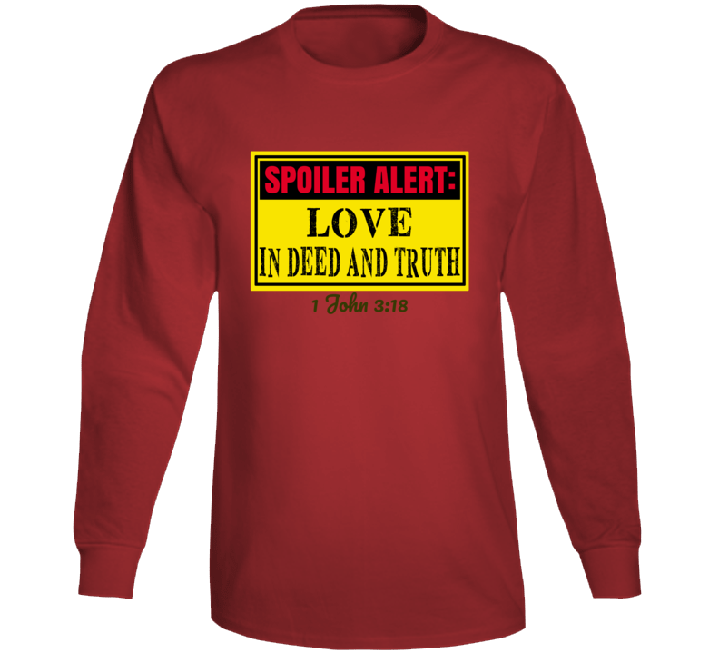 Love In Deed And Truth Long Sleeve