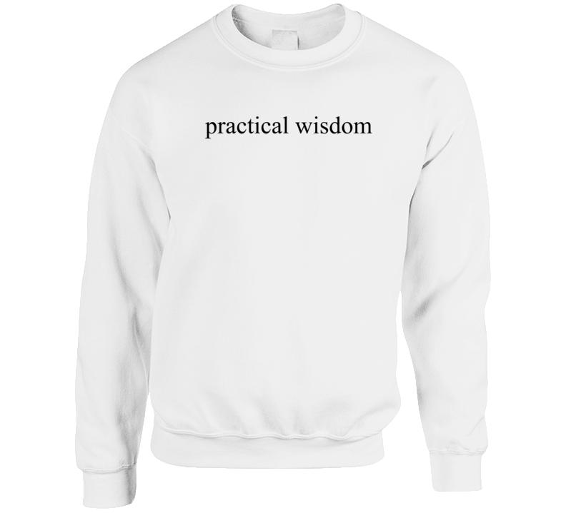 practical wisdom Crewneck Sweatshirt