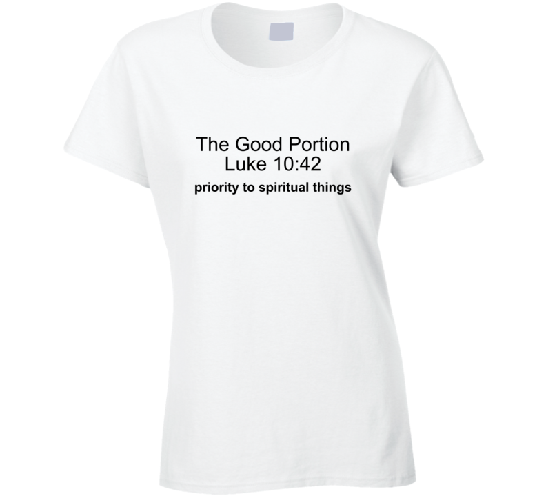 The Good Portion Ladies T-Shirt