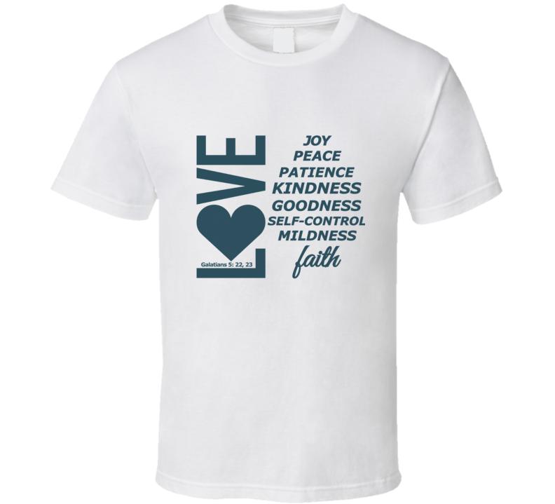 Love, Joy, Peace, Etc-te T-Shirt