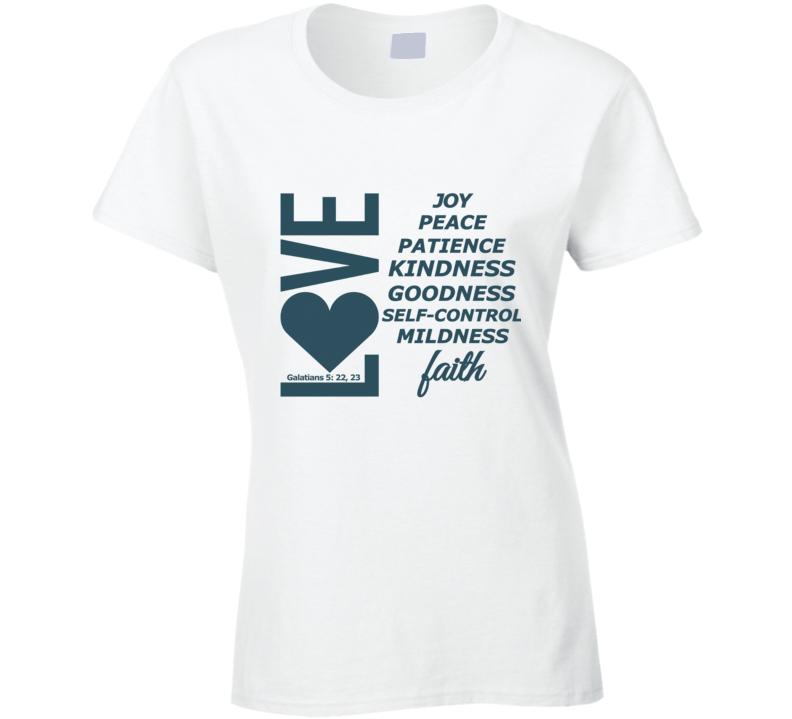 Love, Joy, Peace, Etc-te Ladies T-Shirt