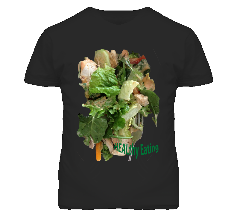 HEALthy Eating T-Shirt