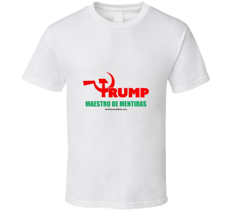 Maestro de Mentiras T Shirt
