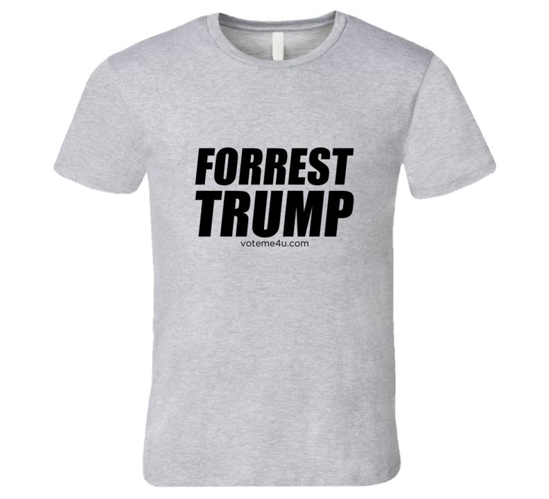 Forrest Trump T Shirt