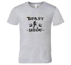 Beast Mode Body Building Fitness Strength T Shirt