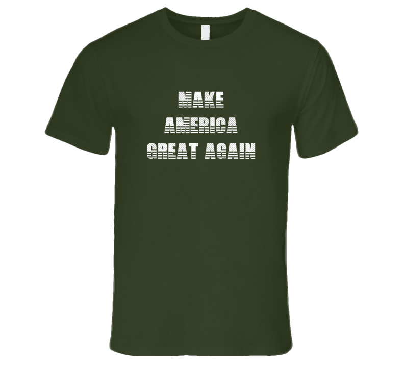 Make America Great Again Patriotic USA T Shirt