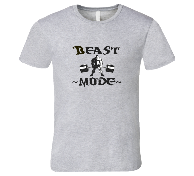 Beast Mode Body Building Fitness Strength T Shirt
