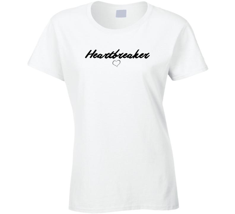 Heartbreaker Sassy Love Tease  T Shirt