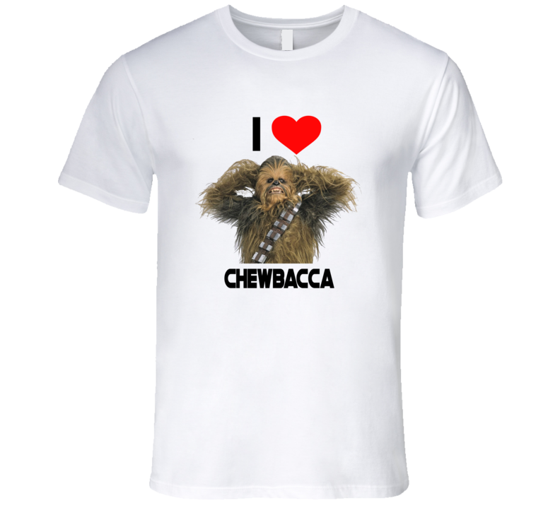 I Love Chewbacca Star Wars T Shirt