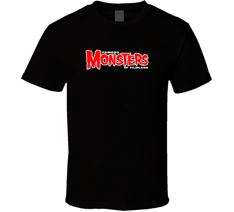 Famous Monsters of Filmland T Shirts T Shirt
