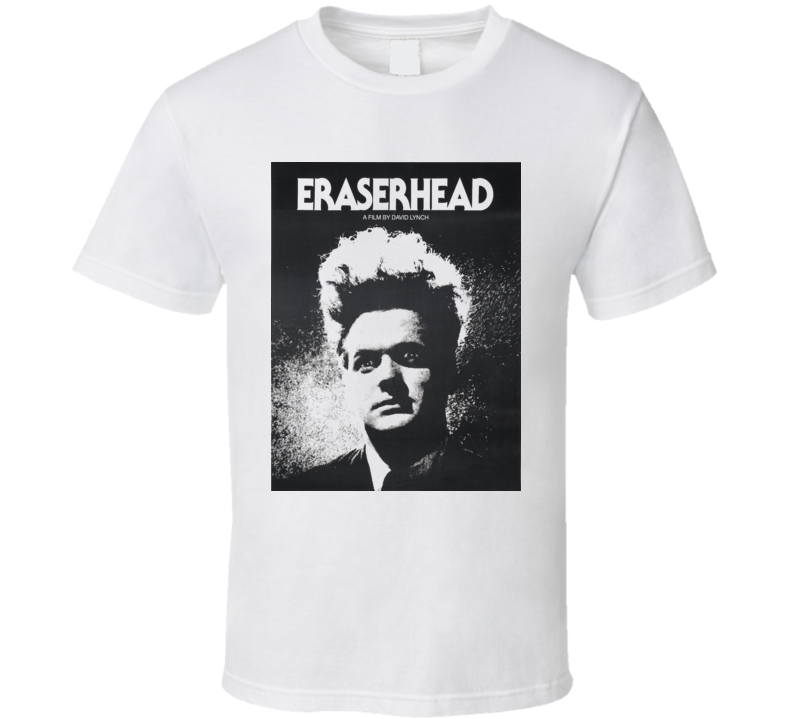 Eraserhead David Lynch Classic Movie White T Shirt