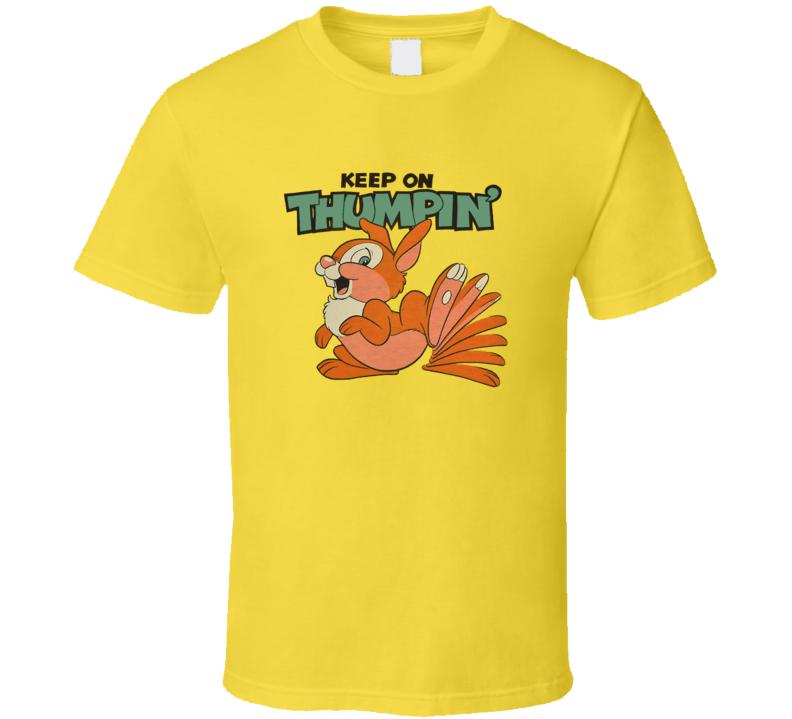 Keep on Thumpin' Thumper Cartoon T Shirt