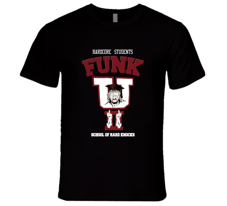 Terry Funk Funk U Hardcore Students School of Hard Knocks Classic Retro Hardcore Wrestling T Shirt