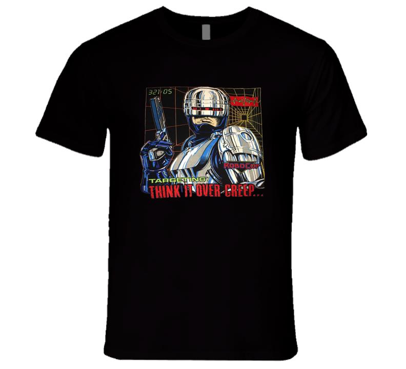 Robocop Think It Over Creep Retro Classic Movie T Shirt