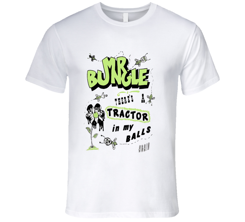 Mr Bungle There's A Tractor in my Balls Again Faith No More Mike Patton Epic Music T Shirt REISSUE
