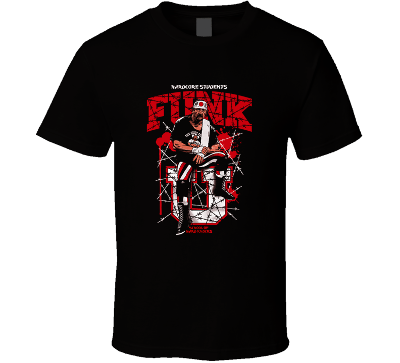 Terry Funk Hardcore Students Hard Knocks Extreme Hardcore Classic Retro Wrestling T Shirt